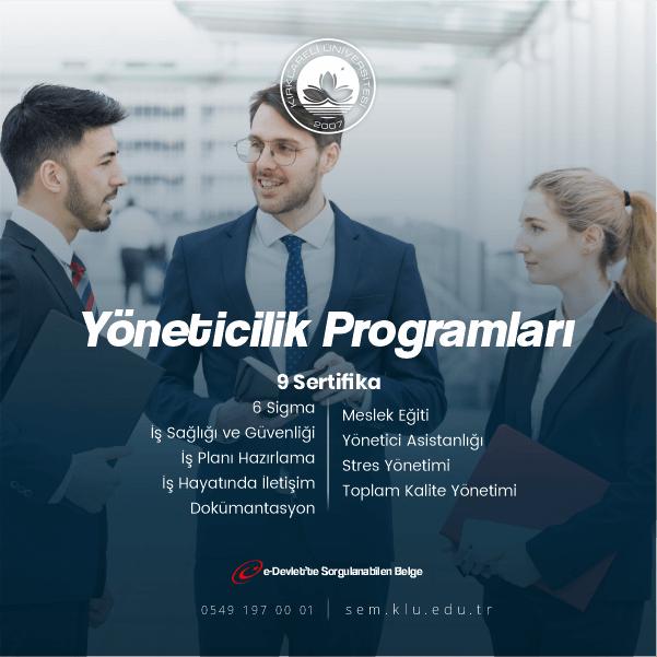 Yöneticilik Programları Sertifikalı Eğitim Programıilgili kursiyerin iletişim becerilerini geliştirmek ve CV'sine değer katmak için hazırlanmıştır.